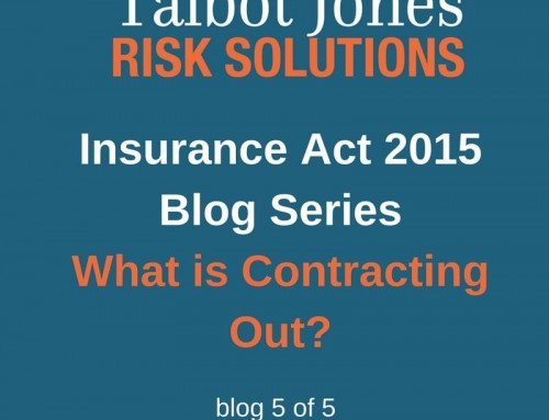 Insurance Act 2015 – What is Contracting Out?