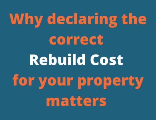 Why declaring the correct Rebuild Cost for your property matters